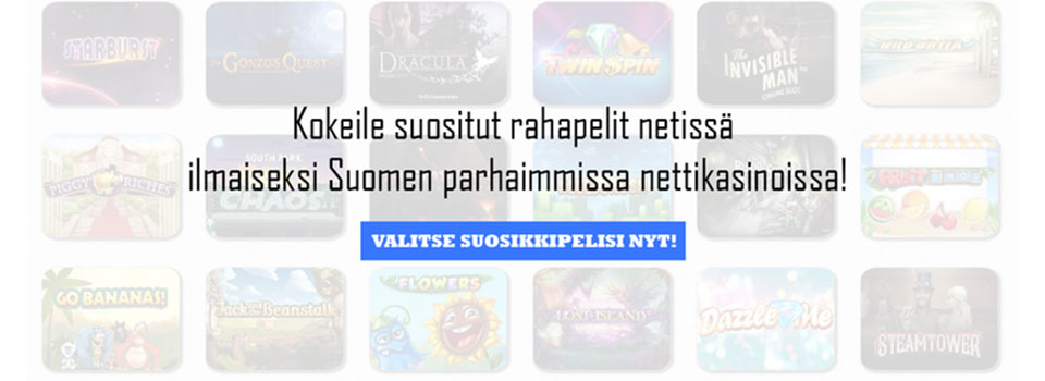 Rahapelit netissä suomalaisille