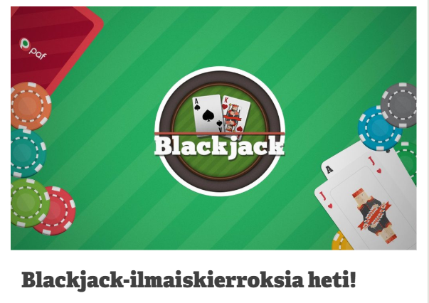 Paffilta_10_ilmaiskierrosta_blackjack