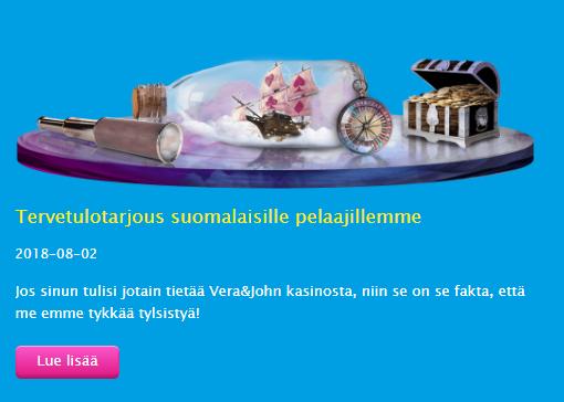 Vera & John ja suomalaisten uusi tervetuloetu